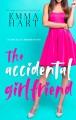 The Accidental Girlfriend - Emma Hart