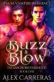 Buzz & Blow - Alex Carreras
