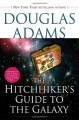 The Hitchhiker's Guide to the Galaxy (Hitchhiker's Guide to the Galaxy, #1) - Douglas Adams