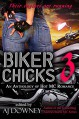 Biker Chicks (3 Book Series) - Bibi Rizer, G.M. Scherbert, Winter Travers, Geri Glenn, Liberty Parker, Sapphire Knight, Erin Trejo, Bink Cummings, MariaLisa deMora, Rachel Barnard, A.J. Downey, A.J. Downey, A.J. Downey, Eric Plume, Renee K Harrison, Vera Jones Quinn, Susan Child, Emma Lee, Emma Lee