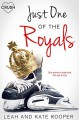 Just One of the Royals (The Chicago Falcons #2) - Kate Rooper, Leah Rooper