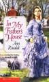 In My Father's House - Ann Rinaldi