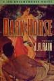 Dark Horse (Jim Knighthorse #1) - J.R. Rain