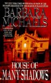 House of Many Shadows - Barbara Michaels