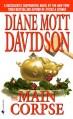 The Main Corpse (Goldy Bear Culinary Mystery, Book 6) - Diane Mott Davidson