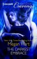 The Darkest Embrace - Megan Hart