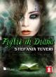 Figlie di Diana - Stefania Tuveri