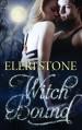 Witch Bound - Eleri Stone