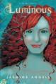 Luminous: A Psyne Novel - Jasmine Angell