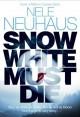 Snow White Must Die by Neuhaus. Nele ( 2013 ) Paperback - Neuhaus. Nele