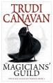 The Magicians' Guild (Black Magician Trilogy, #1) - Trudi Canavan