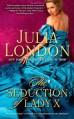 The Seduction of Lady X - Julia London