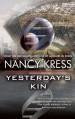 Yesterday's Kin - Nancy Kress