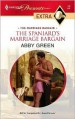 Spaniard's Marriage Bargain (Harlequin Presents Extra Series - Abby Green
