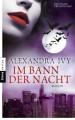 Im Bann der Nacht: Roman (German Edition) - Alexandra Ivy,Kim Kerry