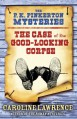 The Case of the Good-Looking Corpse - Caroline Lawrence