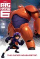Big Hero 6 Junior Novelization (Disney Big Hero 6) - Irene Trimble, RH Disney
