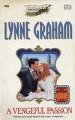 A Vengeful Passion - Lynne Graham