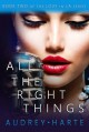 All the Right Things - Audrey Harte