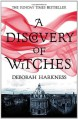 A Discovery Of Witches (All Souls, #1) - Deborah Harkness