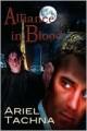 Alliance In Blood - Ariel Tachna