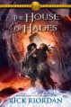 The House of Hades (Heroes of Olympus, #4) - Rick Riordan