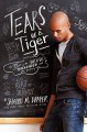 Tears of a Tiger - Sharon M. Draper