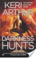 Darkness Hunts - Keri Arthur