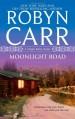Moonlight Road (Virgin River) - Robyn Carr