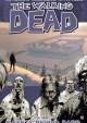 The Walking Dead Vol. 3: Safety Behind Bars - Robert Kirkman, Cliff Rathburn, Charlie Adlard