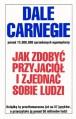 Jak zdobyć przyjaciół i zjednać sobie ludzi - Paweł Cichawa, Dale Carnegie