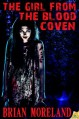 The Girl from the Blood Coven - Brian Moreland