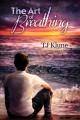 The Art of Breathing - Sean Crisden, T.J. Klune