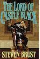 The Lord of Castle Black (Khaavren Romances, #3: The Viscount of Adrilankha, #2) - Steven Brust