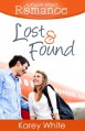 Lost and Found (A Ripple Effect Romance Novella, Book 4) - Karey White