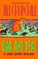 War and Peas - Jill Churchill