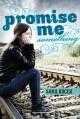 Promise Me Something - Sara Kocek