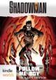 Shadowman: Follow Me Boy - Delilah S. Dawson