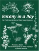 Botany in a Day: Thomas J. Elpel's Herbal Field Guide to Plant Families - Thomas J. Elpel