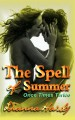 The Spell of Summer - Dianna Hardy