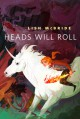 Heads Will Roll - Lish McBride