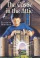 The Castle in the Attic - Elizabeth Winthrop