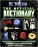 Doctor Who The Official Doctionary - Justin Richards, Jason Loborik