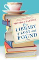 The Library of the Lost and Found - Phaedra Patrick