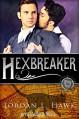 Hexbreaker - Jordan L. Hawk