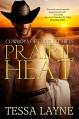 Prairie Heat - Tessa Layne