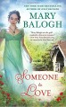 Someone To Love (A Westcott Novel) - Mary Balogh
