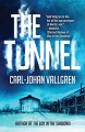 The Tunnel (A Danny Katz Thriller) - Carl-Johan Vallgren