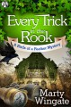 Every Trick in the Rook: A Birds of a Feather Mystery - Marty Wingate