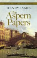 The Aspern Papers (Dover Thrift Editions) - Henry James